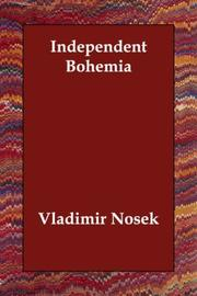 Independent Bohemia by Vladimir Nosek