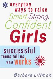 Cover of: Everyday Ways to Raise Smart, Strong, Confident Girls | Barbara Littman
