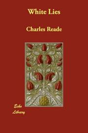 Cover of: White Lies | Charles Reade
