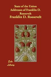 Cover of: State of the Union Addresses of Franklin D. Roosevelt