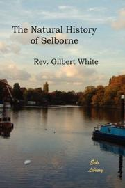 Cover of: The Natural History of Selborne | Rev, Gilbert White