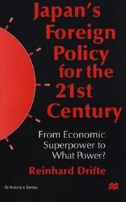 Cover of: Japan's foreign policy for the 21st century: from economic superpower to what power?