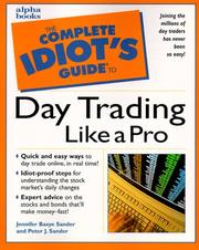 Cover of: The complete idiot's guide to day trading like a pro