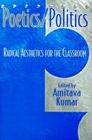 Cover of: Poetics/Politics: Radical Aesthetics for the Classroom