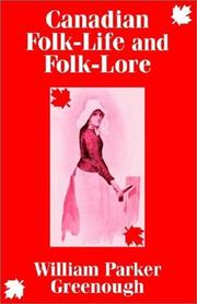 Cover of: Canadian Folk-Life and Folk-Lore | William Parker Greenough
