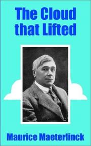 Cover of: The Cloud That Lifted | Maurice Maeterlinck