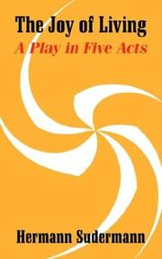 Cover of: The joy of living: a play in five acts