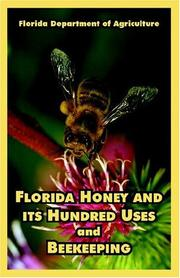Cover of: Florida Honey And Its Hundred Uses And Beekeeping