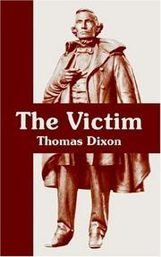 Cover of: The Victim | Thomas Dixon