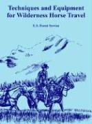 Cover of: Techniques And Equipment for Wilderness Horse Travel
