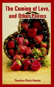 Cover of: The Coming of Love, And Other Poems