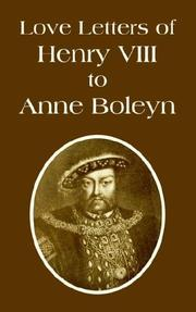 Cover of: Love Letters of Henry VIII to Anne Boleyn