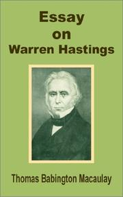 Cover of: Essay on Warren Hastings | Thomas Babington Macaulay