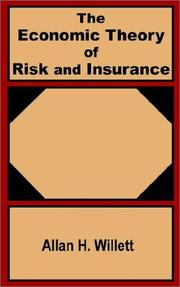 Cover of: The Economic Theory of Risk and Insurance