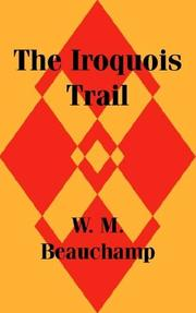 Cover of: The Iroquois Trail | William M. Beauchamp