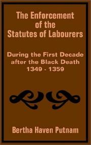 Cover of: The enforcement of the statutes of labourers during the first decade after the black death, 1349-1359