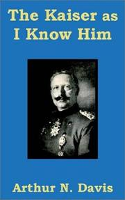 Cover of: The Kaiser As I Know Him