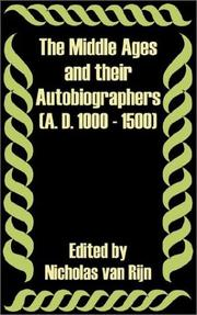 Cover of: The Middle Age and Their Autobiographers A. D. 1000 - 1500