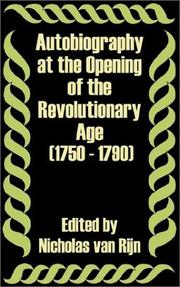 Cover of: Autobiography at the Opening of the Revolutionary Age 1750 - 1790