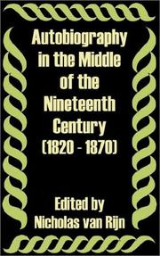 Cover of: Autobiography in the Middle of the Nineteenth Century 1820 - 1870