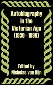 Cover of: Autobiography in the Victorian Age 1830 - 1890