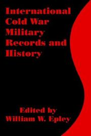 Cover of: International Cold War Military Records and History