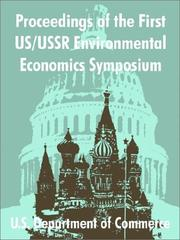 Cover of: Proceedings of the First Us/USSR Environmental Economics Symposium | United States. Dept. of Commerce.