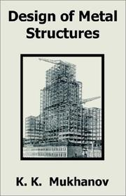Cover of: Design of Metal Structures