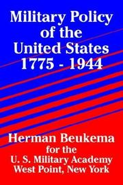 Cover of: Military Policy of the United States 1775 - 1944