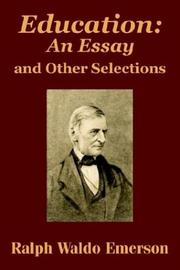 Cover of: Education: an essay and other selections