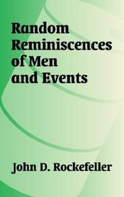 Cover of: Random Reminiscences of Men and Events | John D. Rockefeller