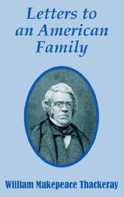 Cover of: Letters to an American family: With an introd. by Lucy W. Baxter and original drawings by Thackeray.