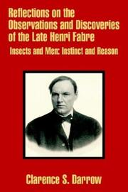 Cover of: Reflections on the Observations and Discoveries of the Late Henri Fabre | Clarence Darrow