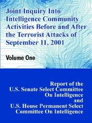 Cover of: Joint Inquiry into Intelligence Community Activities Before and After the Terrorist Attacks of September 11, 2001 | U. S. Congress