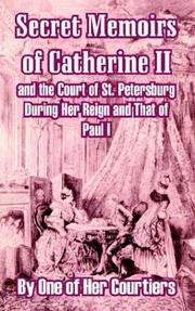 Cover of: Secret Memoirs of Catherine II and the Court of St. Petersburg