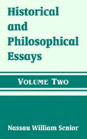 Cover of: Historical And Philosophical Essays | Nassau William Senior