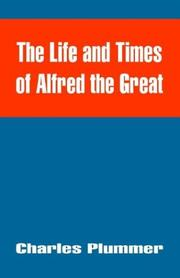 Cover of: The Life And Times Of Alfred The Great | Charles Plummer