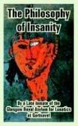 Cover of: The Philosophy of Insanity