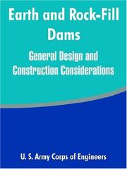 Cover of: Earth And Rock-Fill Dams | United States. Army. Corps of Engineers.