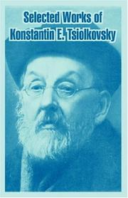 Cover of: Selected Works Of Konstantin E. Tsiolkovsky