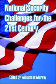Cover of: National Security Challenges For The 21st Century