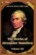 Cover of: The Works of Alexander Hamilton