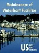 Cover of: Maintenance Of Waterfront Facilities | U.S. Army