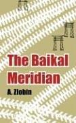 Cover of: The Baikal Meridian