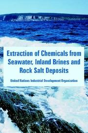 Cover of: Extraction of Chemicals from Seawater, Inland Brines And Rock Salt Deposits