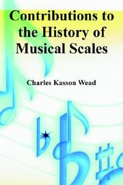 Cover of: Contributions to the History of Musical Scales