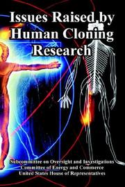 Cover of: Issues Raised by Human Cloning Research