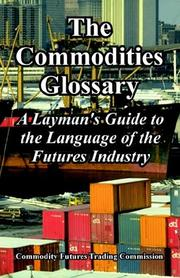 Cover of: The Commodities Glossary