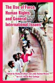 Cover of: The Use of Force, Human Rights, And General International Issues