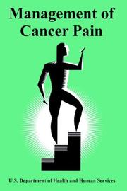 Cover of: Management of Cancer Pain | United States. Department of Health and Human Services.